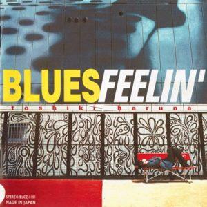 春名俊希 1st Album【BLUES FEELIN'】